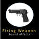 Firing Weapon Sounds