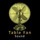 Table Fan Sound