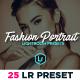 25 Fashion Portrait Lightroom Presets - GraphicRiver Item for Sale