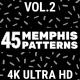 45 Memphis Patterns Vol.2 4K - VideoHive Item for Sale
