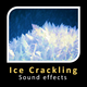 Ice Crackling Sounds