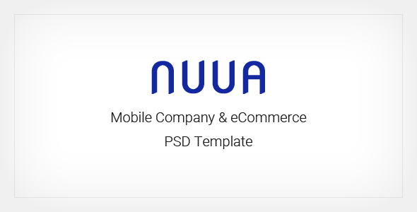 NUUA - Mobile Company and eCommerce PSD Template