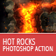 Hot Rocks - Photoshop Text Action - GraphicRiver Item for Sale