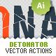 Vector Detonator - Illustrator Actions Pack - GraphicRiver Item for Sale