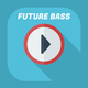 The Future of Bass - AudioJungle Item for Sale