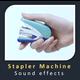 Stapler Machine Sounds