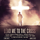 Lead Me to the Cross - Church Flyer - GraphicRiver Item for Sale