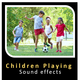 Children Playing Sound