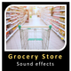 Grocery Store Background Sounds