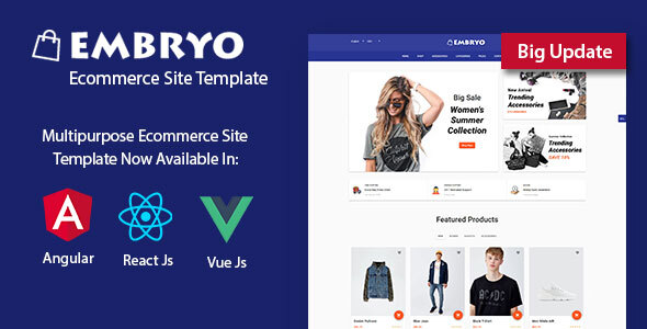 Embryo - Angular 8, React JS and Vuejs Material Design eCommerce Template