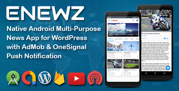 ENEWZ - Native Android (News/Blog/Article) App for Wordpress with OneSignal Notification Download