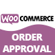 WooCommerce Order Approval - CodeCanyon Item for Sale