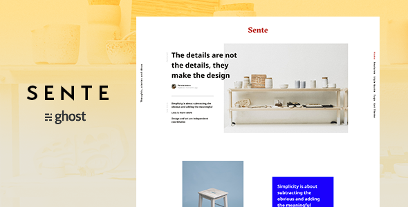 Sente - Magazine Ghost Blog Theme