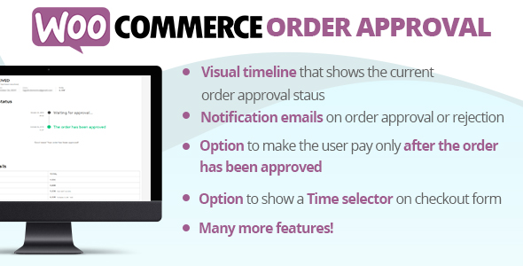 WooCommerce Order Approval, WooCommerce Order Approval free download, WooCommerce Order Approval pro nulled, WooCommerce Order Approval demo, WooCommerce Order Approval plugin