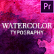 Watercolor Inks Typography - VideoHive Item for Sale