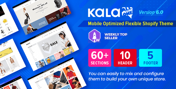 Kala | Customizable Shopify Theme – Flexible Sections Builder Mobile Optimized