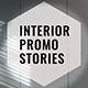 Interior Promo Stories - VideoHive Item for Sale