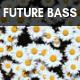 Modern Future Bass Electronic