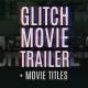 Glitch Movie Trailer - VideoHive Item for Sale