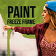 Paint Freeze Frame - VideoHive Item for Sale
