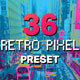 36 Retro Pixel Lightroom Presets and LUTs - GraphicRiver Item for Sale