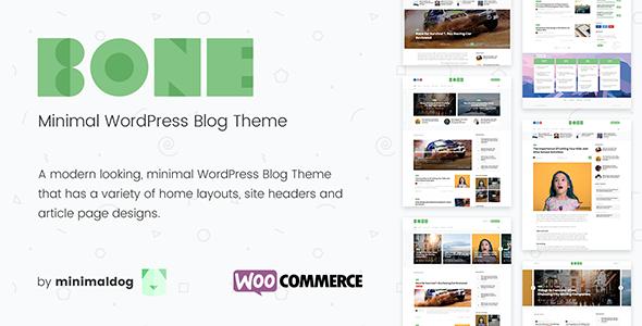 Bone - Minimal and Clean WordPress Blog Theme - WooCommerce Compatible.