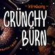 Crunchy Burn - GraphicRiver Item for Sale