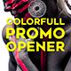 Colorfull Promo Opener - VideoHive Item for Sale