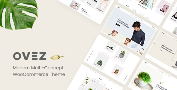 Ovez - Modern Multi-Concept WooCommerce Theme