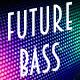 Future Bassy