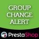 Prestashop Group Change Alert - CodeCanyon Item for Sale