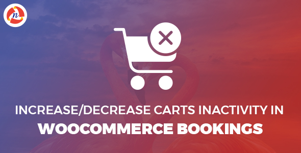 Increase/Decrease Carts inactivity in WooCommerce Bookings