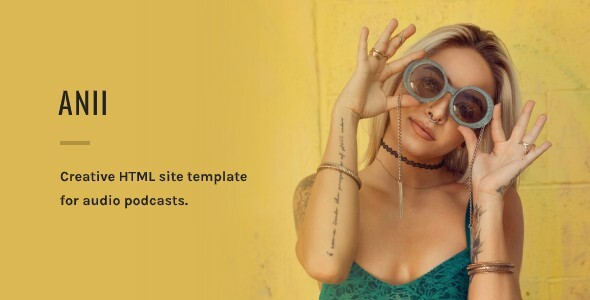 Anii - Audio Podcast HTML Site Template