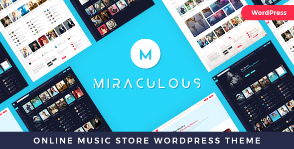 Miraculous - Online Music Store WordPress Theme
