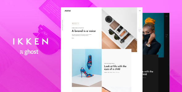 Ikken - Fashion Ghost Blog Theme