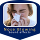 Nose Blowing Sounds