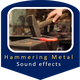 Hammering Metal Sounds
