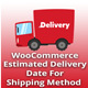 WooCommerce Estimated Delivery Date For Shipping Method - CodeCanyon Item for Sale