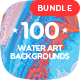 100 Abstract Water Art Backgrounds Bundle - GraphicRiver Item for Sale