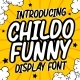 Childo - Funny Font - GraphicRiver Item for Sale