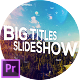 Glitch Big Titles Slideshow for Premiere Pro - VideoHive Item for Sale