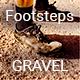 Footsteps Gravel