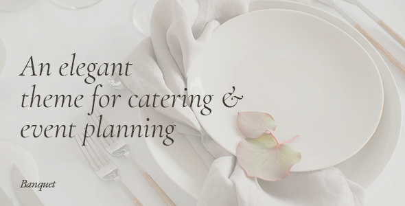 Banquet - Catering and Event Planning Theme