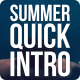 Summer Quick Opener - VideoHive Item for Sale