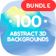 100 Different Abstract 3D Backgrounds Bundle - GraphicRiver Item for Sale