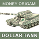 Dollar Tank. Money Origami. Tank made from American One dollar bill. War Relation Concept - GraphicRiver Item for Sale