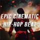 Epic Cinematic Hip-Hop Beat