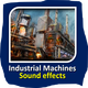 Industrial Machine Sounds