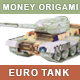 Euro Tank. Money Origami. Tank Gun Made from 100 Euro Bill. War Relation Concept - GraphicRiver Item for Sale