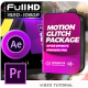 Motion Glitch Package - VideoHive Item for Sale